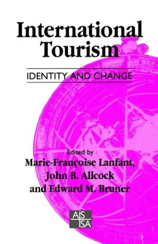 International Tourism Identity and Change (SAGE Studies in International Sociology)