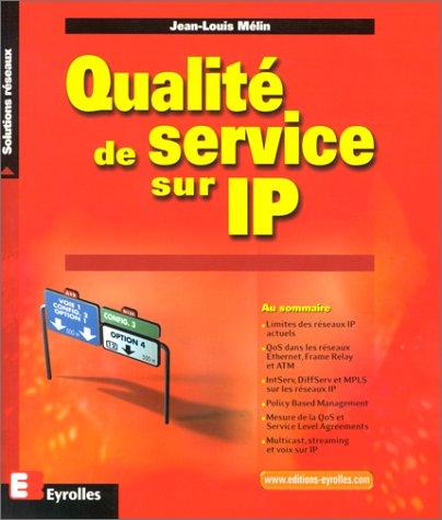 Qualité de service sur IP, Ethernet, Frame Relay et ATM
