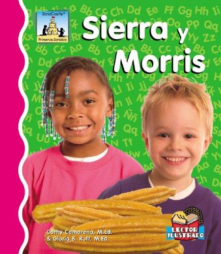 Sierra Y Morris (Primeros Sonidos / First Sounds) por Cathy Camarena