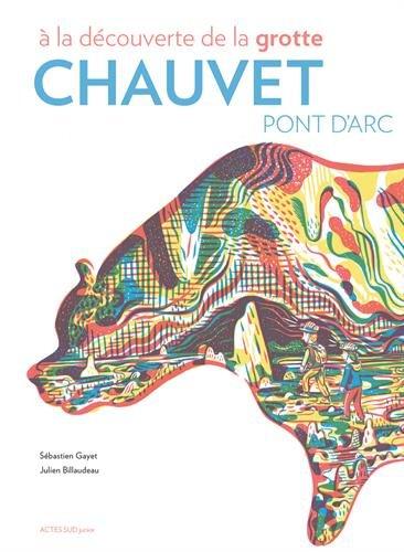 A la découverte de la grotte Chauvet-Pont d'Arc par Sébastien Gayet