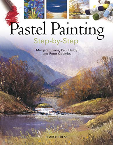 Pastel Painting Step-by-Step (English Edition)