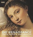 Die Renaissance: Kunst Architektur Geschichte Meisterwerke - Stefano Zuffi