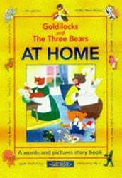 Goldilocks and the Three Bears: At Home (Rebus Book)