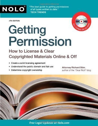 Getting Permission: How to License & Clear Copyrighted Materials Online & Off 4th edition by Stim Attorney, Richard (2010) Paperback