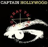 Songtexte von Captain Hollywood - Do that Thang