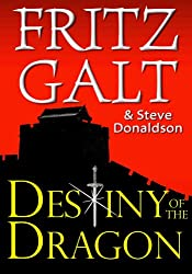 Destiny of the Dragon (Brad West Spy Thrillers Book 1)