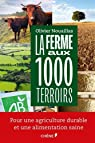 La ferme aux 1000 terroirs par Olivier Nouaillas