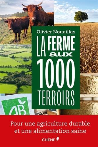 La ferme aux milles terroirs par Olivier Nouaillas