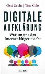 Digitale Aufklärung: Warum uns das Internet klüger macht