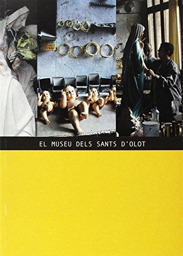 El Museu dels Sants d'Olot (Monografies)