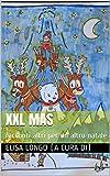 XXL MAS: racconti altri per un altro natale