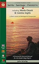 Camino Pilgrim's Guide Sarria - Santiago - Finisterre: Including MuXia Circuit & Camino Ingles - 3 Short Routes to Santiago De Compostela (Camino Guides)