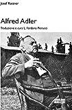 Scarica Libro Alfred Adler (PDF,EPUB,MOBI) Online Italiano Gratis