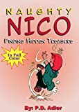 "Children's Book ""Finding Hidden Treasure"" Early learning,Preschool kids(Values book)Sleep &Goodnight(Funny)Bedtime story beginner reader fiction book(Adventure ... Book Offer (Adventures of Naughty Nico 1)"