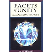 Facets of Unity: The Enneagram of Holy Ideas by A. H. Almaas (2000-09-05)
