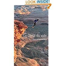 Le choix du vide (Editions du Mont-Blanc) (French Edition)