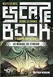 Telecharger Livres Escape Book La Marque de Cthulhu (PDF,EPUB,MOBI) gratuits en Francaise