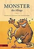 Monster des Alltags - Christian Moser