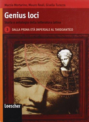 Genius Loci. Storia e antologia della letteratura latina. Per le Scuole superiori. Con espansione online: 3