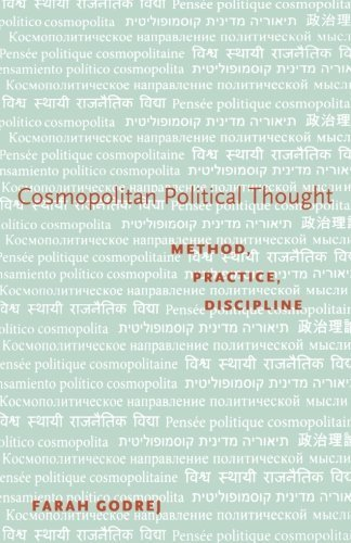 cosmopolitan-political-thought-method-practice-discipline-1st-edition-by-godrej-farah-2011-taschenbu