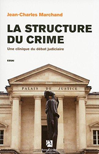 La structure du crime