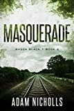 Masquerade (Mason Black Book 2)