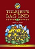 Tolkien's Bag End by Andrew H. Morton (2009-06-22)