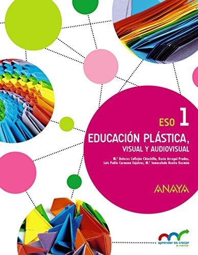 Educación plástica, visual y audiovisual 1 (aprender es crecer en conexión)