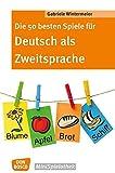 Die 50 besten Spiele für Deutsch als Zweitsprache (Don Bosco MiniSpielothek)