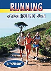 Running: A Year Round Plan by Jeff Galloway (2005-10-01)