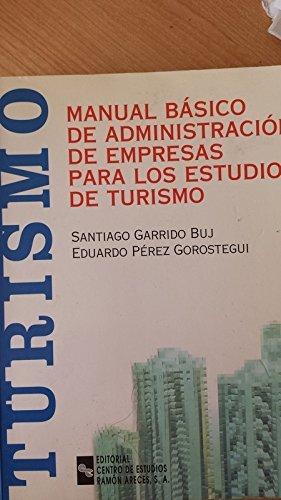Descargar Libro Manual Básico de Administración de Empresas Para los Estudios de Turismo (Manuales) de Santiago Garrido Buj