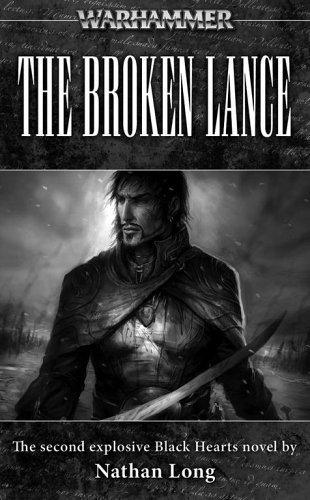The Broken Lance (Warhammer Novels) by Long, Nathan (2005) Mass Market Paperback