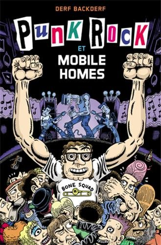 Punk rock & mobile homes
