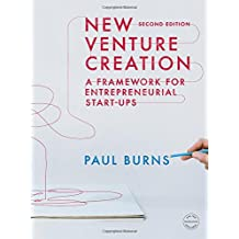 New Venture Creation: A Framework for Entrepreneurial Start-ups