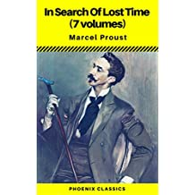 In Search Of Lost Time (all 7 volumes) (Phoenix Classics)