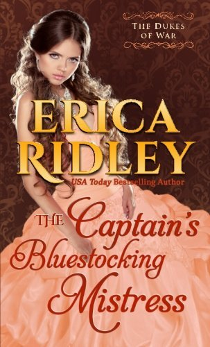 The Captain's Bluestocking Mistress (Dukes of War) (Volume 3) by Erica Ridley (2015-01-27)