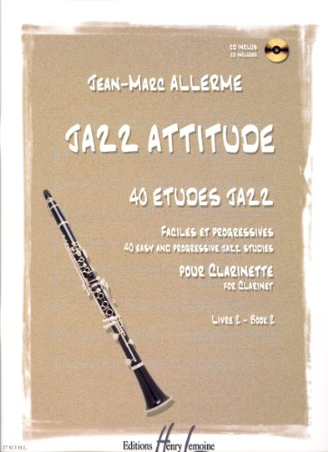 Jazz attitude Volume 2 (+ 1 cd) - clarinette par Jean-Marc Allerme