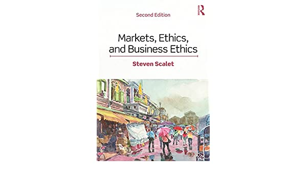 Markets ethics and business ethics ebook steven scalet amazon markets ethics and business ethics ebook steven scalet amazon kindle store fandeluxe Choice Image