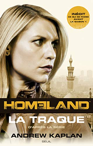 Homeland, La Traque (ROMAN ET.HC) (French Edition) eBook: Andrew ...