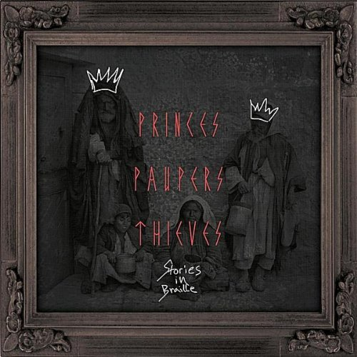 Princes, Paupers, Thieves