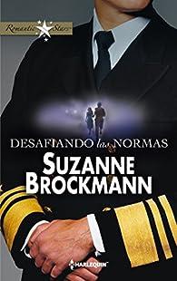 Desafiando las normas par Suzanne Brockmann