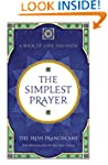 The Simplest Prayer: A Book of Love a...