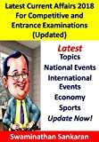 #2: Latest Current Affairs 2018 for Competitive and Entrance Examinations (updated): For IAS, SSC, Banking, IBPS PO and Clerical, JEE, UPSC, RAILWAYS, CTET. others (Asktenali Winning Series Book 112)
