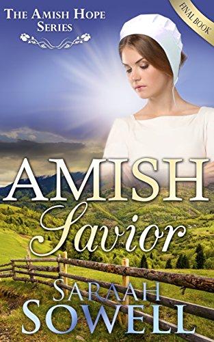 Amish Savior An Amish Romance Story An Amish Hope Series Book 4