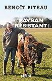 vignette de 'Paysan résistant ! (Benoît Biteau)'