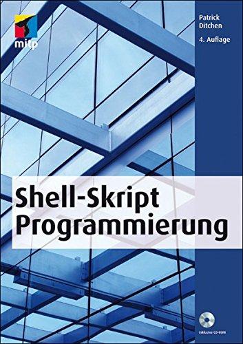 Shell-Skript-Programmierung (mitp Professional)