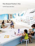 New Museum Practice in Asia