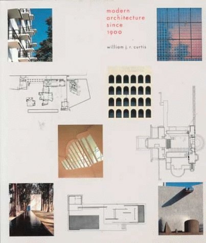 Modern Architecture Since 1900 by William J. R. Curtis (1996-08-15)