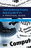 Information Security A Practical Guide: Information Security A Practical Guide - Bridging the gap between IT and management (English Edition)