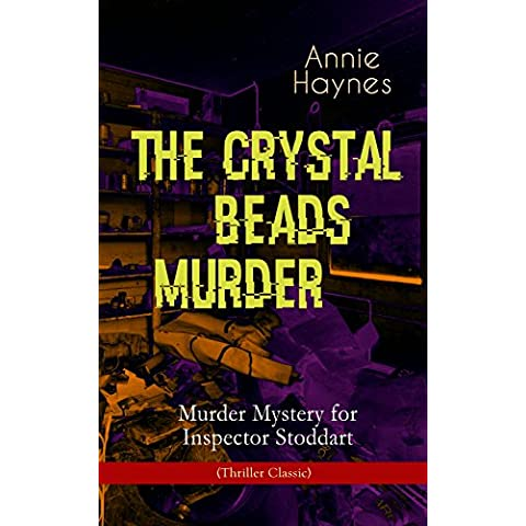 THE CRYSTAL BEADS MURDER – Murder Mystery for Inspector Stoddart (Thriller Classic): From the Renowned Author of The Bungalow Mystery, The Blue Diamond, ... Killed Charmian Karslake? (English